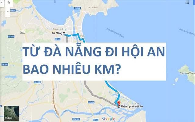 Từ Đà Nẵng đi Hội An bao nhiêu km